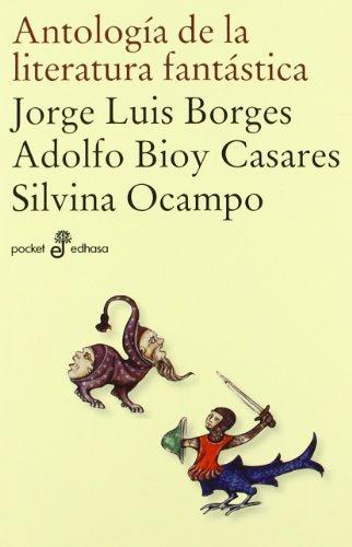 Descargar Libro Antología De La Literatura Fantástica Adolfo Bioy Casares