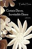 img - for Certain Dawn, Inevitable Dawn book / textbook / text book