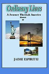 Ordinary Lives: A Journey Through America: a Memoir