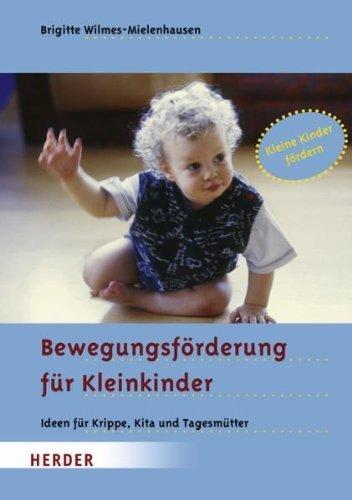 Wahrnehmungsförderung für Kleinkinder: Ideen für Krippe, Kita und Tagesmütter von Brigitte Wilmes-Mielenhausen (19. April 2006) Taschenbuch