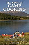 ABC's of Camp Cooking, Virginia Clark, 0931532299