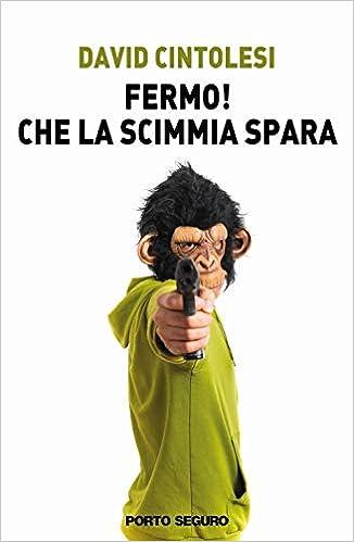 Risultati immagini per Fermo! Che la scimmia spara