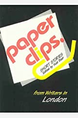 Paper Clips London: Short Stories by Writers from London Hardcover