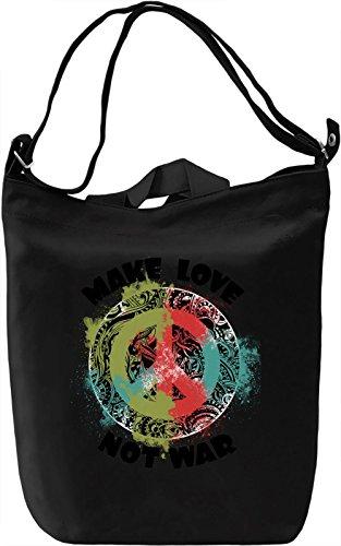 Make Love Not War Borsa Giornaliera Canvas Canvas Day Bag| 100% Premium Cotton Canvas| DTG Printing|