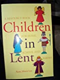 Children in Lent, Anne M. Lee, 185607160X