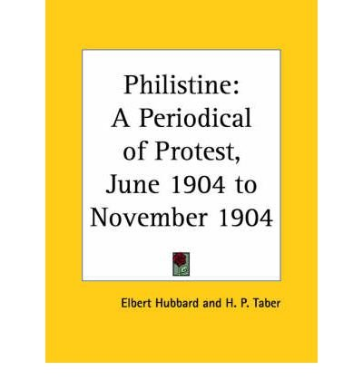 Download [(Philistine: A Periodical of Protest Vol. 19 (1904))] [Author: Elbert Hubbard] published on (July, 2003) pdf