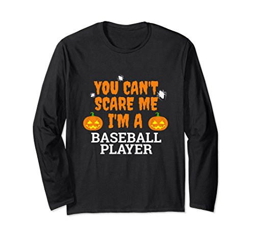 Unisex Can't Scare Me I'm a Baseball Player Long Sleeve Halloween XL: Black for $<!--$27.99-->