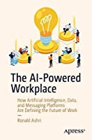 The AI-Powered Workplace Front Cover