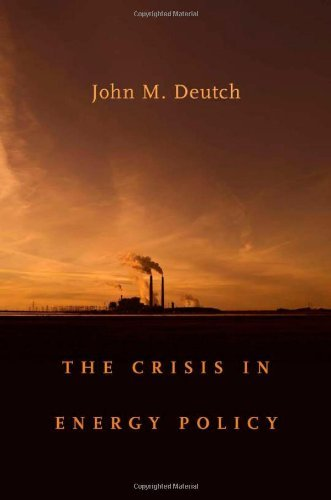 The Crisis in Energy Policy (Godkin Lectures on the Essentials of Free Government and the Duties of the Citizen) (The Godkin Lectures on the Essentials ... and the Duties of the Citizen Book 30)