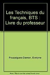 Les techniques du français en BTS, professeur