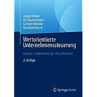 Wertorientierte Unternehmenssteuerung: Konzepte – Implementierung – Praxis-Statement