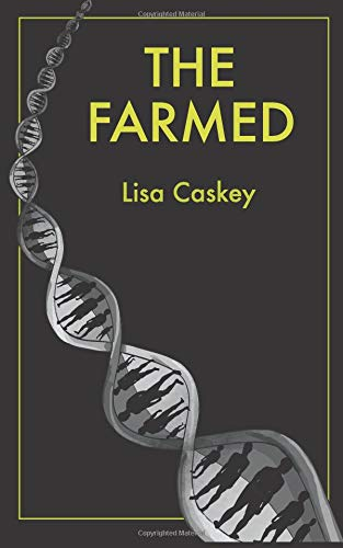 Download The Farmed (The Farmed Trilogy) (Volume 1) PDF