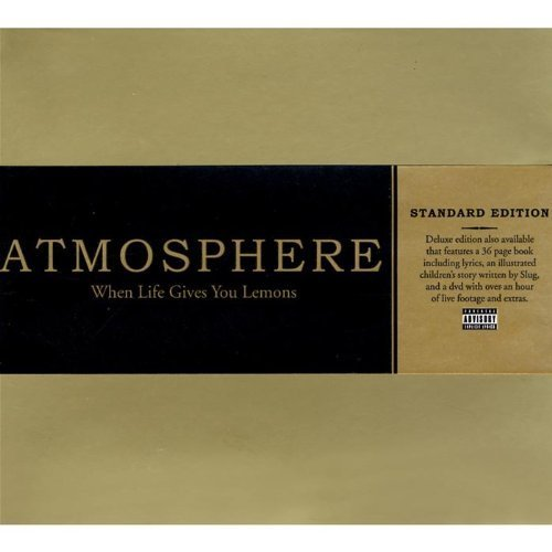 When Life Gives You Lemons, You Paint That Shit Gold by Atmosphere (2008) Audio ()