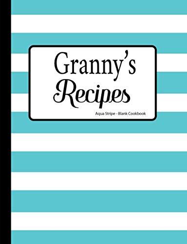 Granny Stripe - Granny's Recipes Aqua Stripe Blank Cookbook