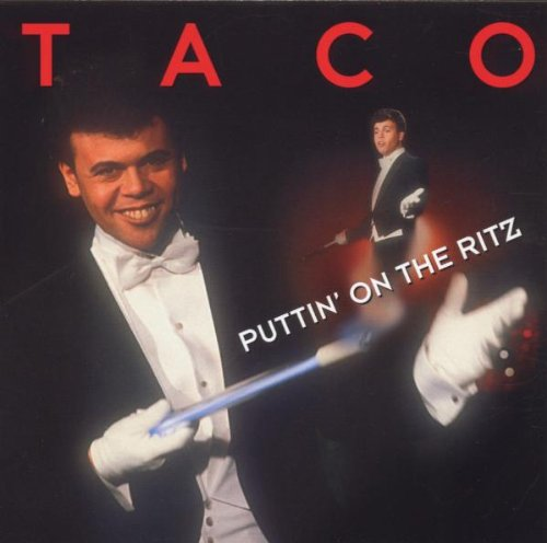 Taco - Greatest Hits: Puttin on the Ritz (Taco Cd)