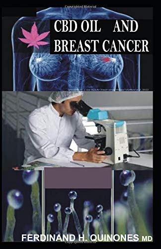 CBD OIL AND BREAST CANCER: Ultimate Guide on Using CBD Oil to Treat Breast...