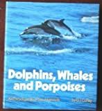 Dolphins, Whales, and Porpoises, David J. Coffey, 0025266608