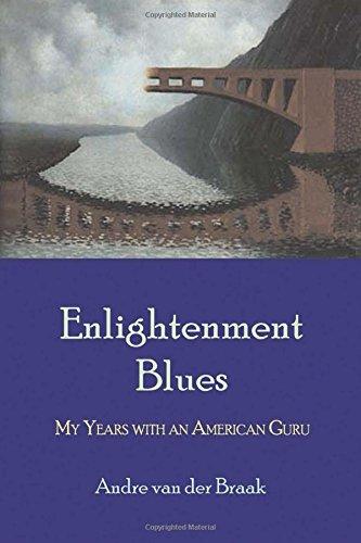 Enlightenment Blues: My Years with an American Guru ebook