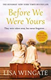 Book cover from Before We Were Yours by Lisa Wingate