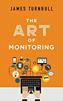 The Art of Monitoring Front Cover