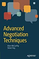 Advanced Negotiation Techniques Front Cover