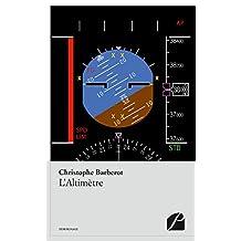 L'Altimètre (Mémoires, Témoignages)
