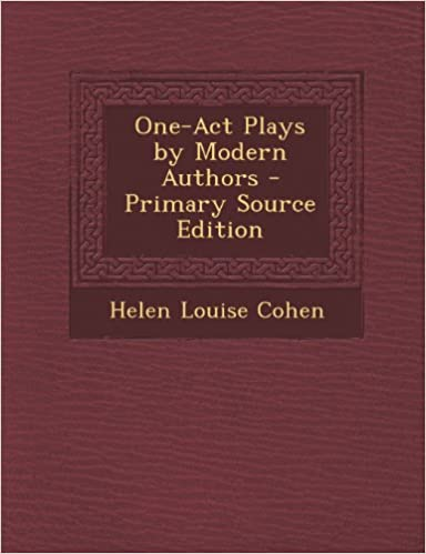 Book One-Act Plays by Modern Authors - Primary Source Edition