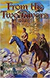 From the Two Rivers: Part One of The Eye of the World by Robert Jordan