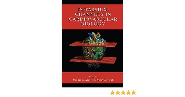 Potassium Channels in Cardiovascular Biology