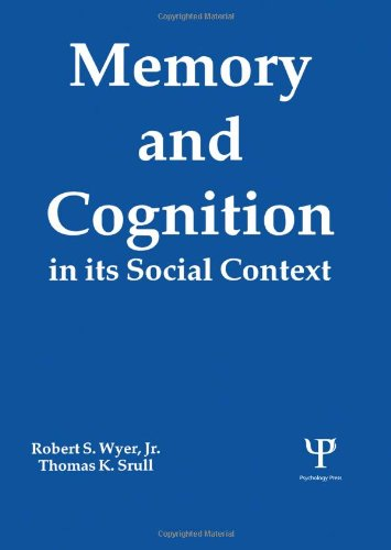 Memory and Cognition in Its Social Context by Brand: Psychology Press