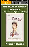 The Saladin Affair Murders (Robbie Cutler Diplomatic Mysteries Book 4)