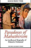 Paradoxes of Mahathirism 9789676530943