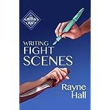 Writing Fight Scenes (Writer's Craft)