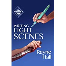 Writing Fight Scenes (Writer's Craft)