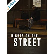Nights on the Street