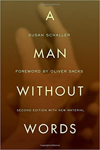 A Man Without Words by Susan Schaller (2012-08-01)