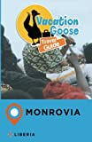 Vacation Goose Travel Guide Monrovia Liberia