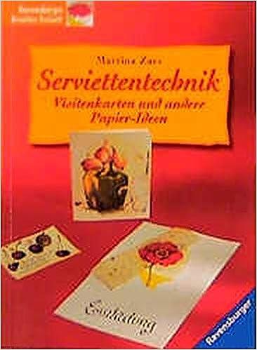 Serviettentechnik Visitenkarten Und Andere Papier Ideen