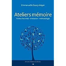 Ateliers mémoire (Ateliers d'animation séniors) (French Edition)