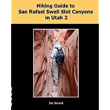 Hiking Guide to San Rafael Swell Slot Canyons in Utah 2