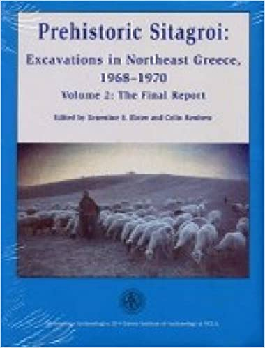Prehistoric Sitagroi: Excavations in Northeast Greece 1968-1970: Volume 2: The Final Report: Final Report v. 2 (Monumenta Archaeologica)