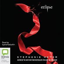 Eclipse: The Twilight Saga, Book 3 Audiobook by Stephenie Meyer Narrated by Ilyana Kadushin