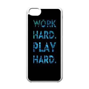 iPhone 5c Cell Phone Case White work hard play hard 2 SLI_752453