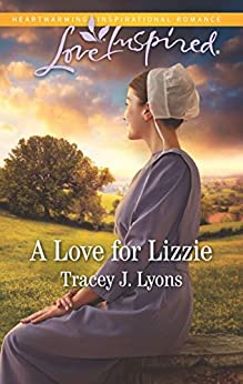 A Love for Lizzie (Love Inspired) by [Lyons, Tracey J.]