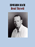 Heal Thyself (English Edition)