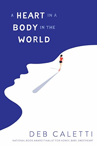 Book Cover: A Heart in a Body in the World