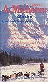 Alaska par Michener