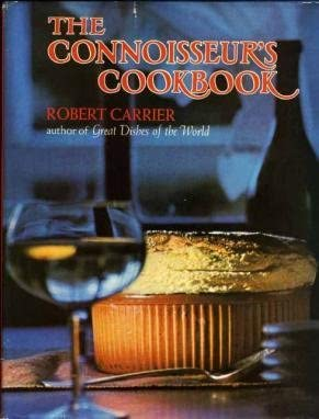 The Connoisseur s Cookbook by Robert Carrier