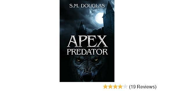 Amazon apex predator ebook sm douglas kindle store fandeluxe Image collections