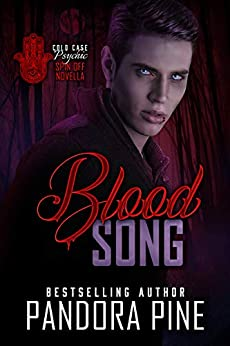 Blood Song: A Cold Case Psychic Spin Off Novella (Cold Case Psychic Spin Off Novellas Book 3) by [Pine, Pandora]